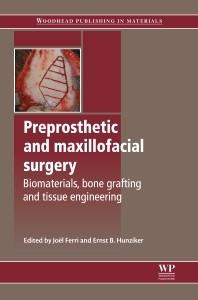 Abbildung von Ferri / Hunziker   Preprosthetic and Maxillofacial Surgery   2011