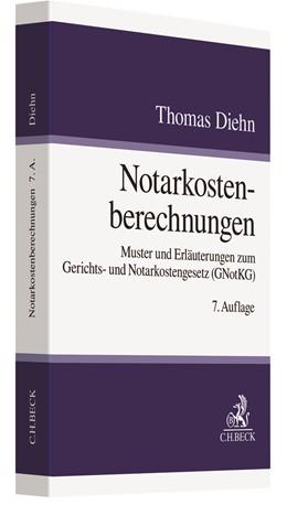 Abbildung von Diehn | Notarkostenberechnungen | 7. Auflage | 2021 | beck-shop.de