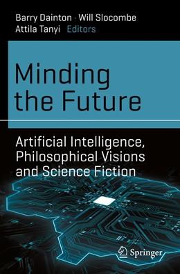 Abbildung von Dainton / Slocombe | Minding the Future | 1. Auflage | 2021 | beck-shop.de