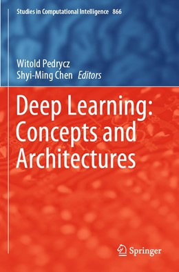 Abbildung von Pedrycz / Chen | Deep Learning: Concepts and Architectures | 1. Auflage | 2020 | 866 | beck-shop.de
