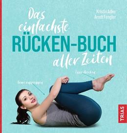 Abbildung von Adler / Fengler | Das einfachste Rücken-Buch aller Zeiten | 1. Auflage | 2021 | beck-shop.de