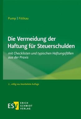 Abbildung von Pump / Fittkau   Die Vermeidung der Haftung für Steuerschulden   2. Auflage   2020   beck-shop.de