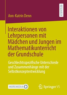 Abbildung von Denn | Interaktionen von Lehrpersonen mit Mädchen und Jungen im Mathematikunterricht der Grundschule | 1. Auflage | 2021 | beck-shop.de