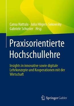 Abbildung von Hattula / Hilgers-Sekowsky   Praxisorientierte Hochschullehre   1. Auflage   2021   beck-shop.de