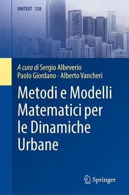 Abbildung von Albeverio / Giordano | Metodi e Modelli Matematici per le Dinamiche Urbane | 1. Auflage | 2021 | beck-shop.de
