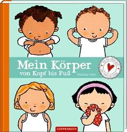 Abbildung von Oud | Mein Körper von Kopf bis Fuß | 1. Auflage | 2021 | beck-shop.de