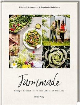 Abbildung von Haßelbeck / Grindmayer | Farmmade | 1. Auflage | 2021 | beck-shop.de