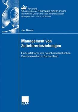 Abbildung von Daniel   Management der Zuliefererbeziehungen   2007   Einflussfaktoren der zwischenb...   64
