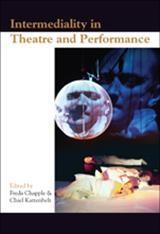 Abbildung von Intermediality in Theatre and Performance | 2006