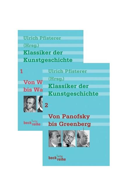 Cover: , Klassiker der Kunstgeschichte Bd. 1: Von Winckelmann bis Warburg. Bd. 2: Von Panofsky bis Greenberg