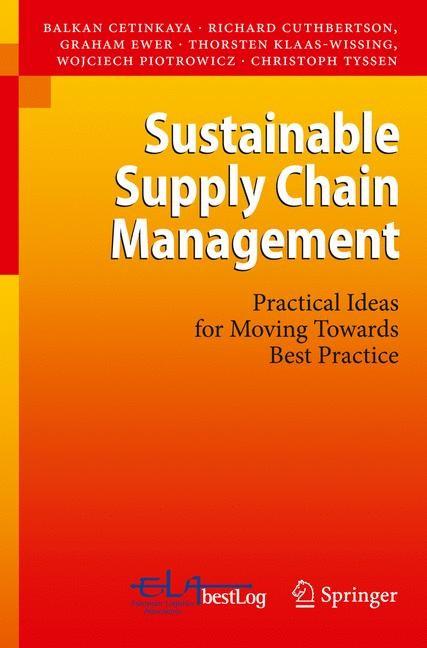 Abbildung von Ewer / Cuthbertson / Klaas-Wissing | Sustainable Supply Chain Management | 2011