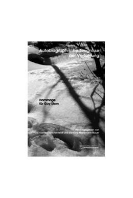 Abbildung von Feilchenfeldt / Mahlmann-Bauer | Autobiographische Zeugnisse der Verfolgung | 1., Aufl. | 2005 | Hommage für Guy Stern
