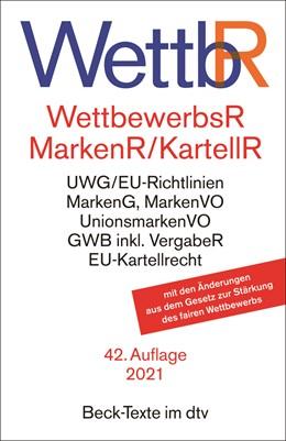 Abbildung von Wettbewerbsrecht, Markenrecht und Kartellrecht: WettbR   42. Auflage   2021   5009   beck-shop.de