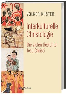 Abbildung von Küster | Interkulturelle Christologie | 1. Auflage | 2021 | beck-shop.de
