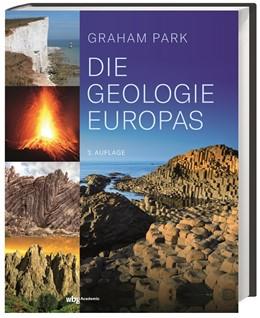 Abbildung von Park | Die Geologie Europas | 3. Auflage | 2021 | beck-shop.de