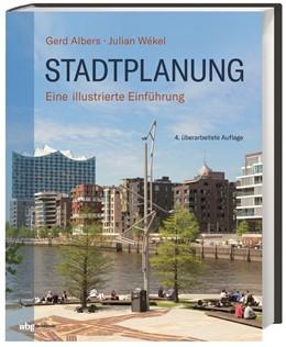 Abbildung von Albers / Wekel | Stadtplanung | 4. Auflage | 2021 | beck-shop.de
