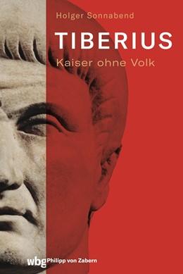 Abbildung von Sonnabend / Clauss | Tiberius | 1. Auflage | 2021 | beck-shop.de