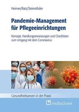 Abbildung von Heimer / Ratz | Pandemie-Management für Pflegeeinrichtungen | 1. Auflage | 2020 | beck-shop.de