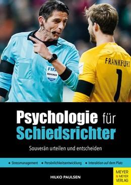 Abbildung von Paulsen | Psychologie für Schiedsrichter | 1. Auflage | 2021 | beck-shop.de