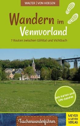 Abbildung von Walter / Hoegen | Wandern im Vennvorland | 1. Auflage | 2021 | beck-shop.de