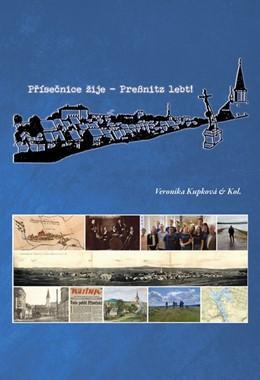 Abbildung von Kupková | Prísecnice zije! . Preßnitz lebt! | 1. Auflage | 2020 | beck-shop.de