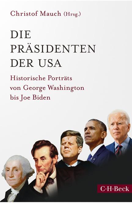 Cover: , Die Präsidenten der USA