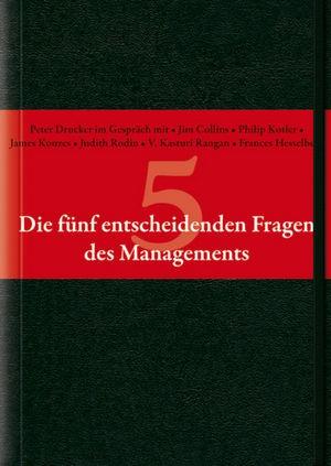 Die fünf entscheidenden Fragen des Managements | Drucker, 2009 | Buch (Cover)