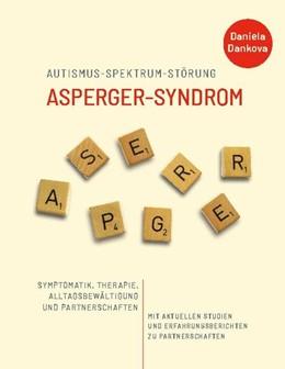 Abbildung von Dankova | Autismus-Spektrum-Störung: Asperger-Syndrom | 2. Auflage | 2020 | beck-shop.de