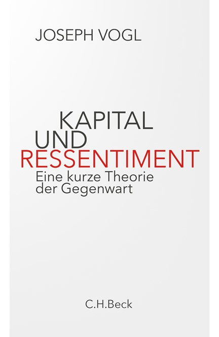 Cover: Joseph Vogl, Kapital und Ressentiment