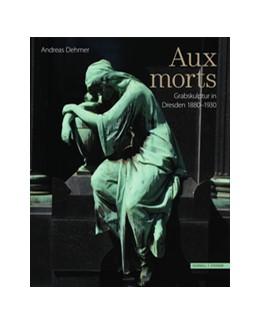 Abbildung von Dehmer | Aux Morts | 1. Auflage | 2020 | beck-shop.de