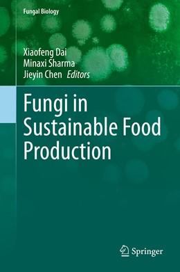 Abbildung von Dai / Sharma | Fungi in Sustainable Food Production | 1. Auflage | 2021 | beck-shop.de