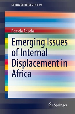 Abbildung von Adeola | Emerging Issues of Internal Displacement in Africa | 1. Auflage | 2021 | beck-shop.de