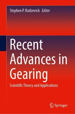 Abbildung von Radzevich | Recent Advances in Gearing | 1. Auflage | 2021 | beck-shop.de