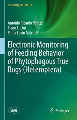 Abbildung von Panizzi / Lucini | Electronic Monitoring of Feeding Behavior of Phytophagous True Bugs (Heteroptera) | 1. Auflage | 2021 | 6 | beck-shop.de