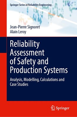 Abbildung von Signoret / Leroy | Reliability Assessment of Safety and Production Systems | 1. Auflage | 2021 | beck-shop.de