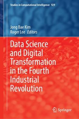 Abbildung von Kim / Lee | Data Science and Digital Transformation in the Fourth Industrial Revolution | 1. Auflage | 2021 | 929 | beck-shop.de