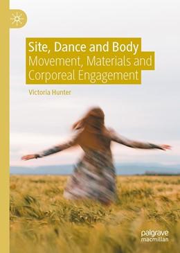 Abbildung von Hunter | Site, Dance and Body | 1. Auflage | 2021 | beck-shop.de