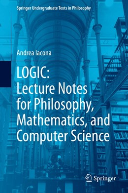 Abbildung von Iacona | LOGIC: Lecture Notes for Philosophy, Mathematics, and Computer Science | 1. Auflage | 2021 | beck-shop.de