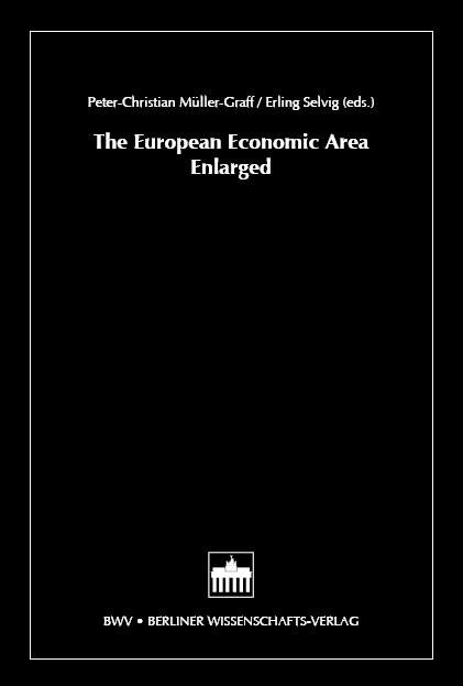 Abbildung von Müller-Graff / Selvig | The European Economic Area Enlarged | 2006