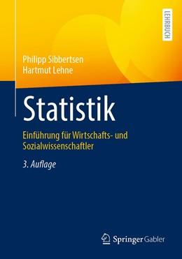 Abbildung von Sibbertsen / Lehne   Statistik   3. Auflage   2021   beck-shop.de
