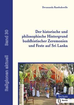 Abbildung von Rambukwelle | Der historische und philosophische Hintergrund buddhistischer Zeremonien und Feste auf Sri Lanka | 1. Auflage | 2020 | beck-shop.de
