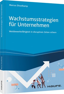 Abbildung von Disselkamp | Wachstumsstrategien für Unternehmen | 1. Auflage | 2021 | beck-shop.de