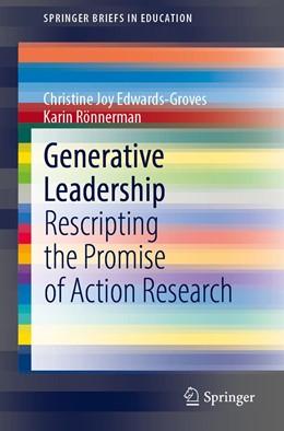 Abbildung von Edwards-Groves / Rönnerman | Generative Leadership | 1. Auflage | 2021 | beck-shop.de