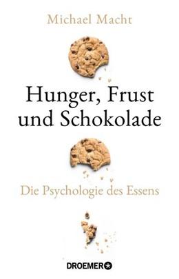 Abbildung von Macht   Hunger, Frust und Schokolade   1. Auflage   2021   beck-shop.de