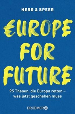 Abbildung von Herr / Speer | Europe for Future | 1. Auflage | 2021 | beck-shop.de