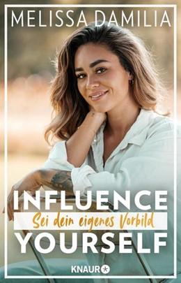 Abbildung von Damilia | Influence yourself! | 1. Auflage | 2021 | beck-shop.de