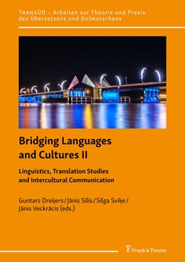 Abbildung von Dreijers / Silis | Bridging Languages and Cultures II - Linguistics, Translation Studies and Intercultural Communication | 1. Auflage | 2020 | beck-shop.de