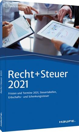 Abbildung von Recht + Steuer 2021   24. Auflage   2021   beck-shop.de