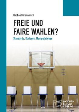 Abbildung von Krennerich | Freie und faire Wahlen? | 2. Auflage | 2020 | beck-shop.de