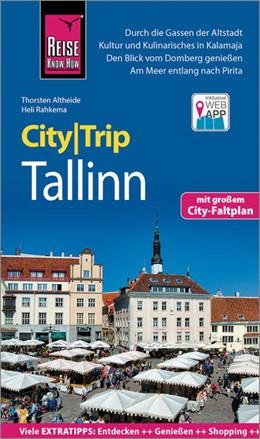 Abbildung von Rahkema / Altheide   Reise Know-How CityTrip Tallinn   6. Auflage   2021   beck-shop.de